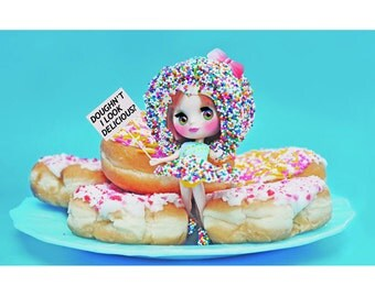donut blythe print 5 x 7 DOUGHNT i LOOK DELICIOUS