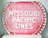 Vintage Missouri Pacific Lines Sign
