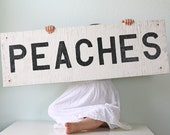 Vintage PEACHES Wooden Sign