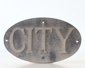 Vintage CITY Sign