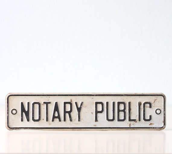 Vintage Sign - NOTARY PUBLIC