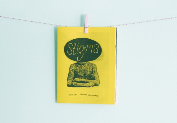 Stigma Zine 001 - Tattooed and Modified