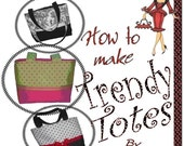 Trendy Totes BOUTIQUE Tote Bag/Purse/Handbag Sewing Instructions - Ebook - FREE Shipping