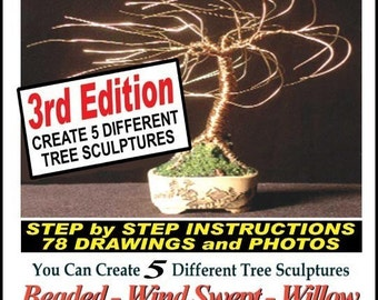 How to Create Wire and Beaded Trees, PRINTED BOOK, Mailed Directly to you from Sal Villano