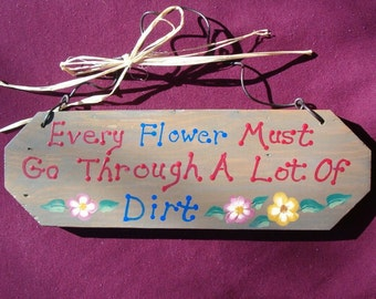 Inspirational Wood Sign | Every Flower Sign | Wall Hanging | Painted Wall Art