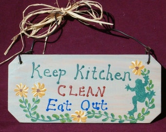 Wood Sign | Keep Kitchen Clean - Hand Painted | Wall Decor