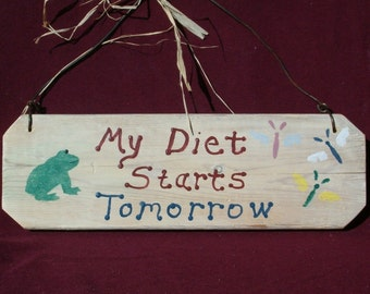 Wood Sign | Wood Wall Art| My Diet Sign