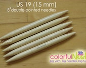 US 19 Double-Pointed Knitting Needles in Bamboo by TrickyKnits -  set of 5 (15mm)