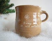 Baby, it's cold outside - Cozy Coffee Cup