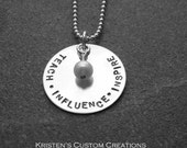 Hand Stamped JewelryTeach, Influence, Inspire Sterling Silver  Ready to ship