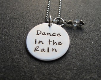Dance in the Rain Necklace Hand Stamped Sterling Silver Ready to Ship