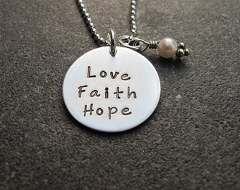 Love Faith Hope Necklace Sterling Silver Inspirational Jewelry Religious Jewelry Hand Stamped Jewelry Ready to ship