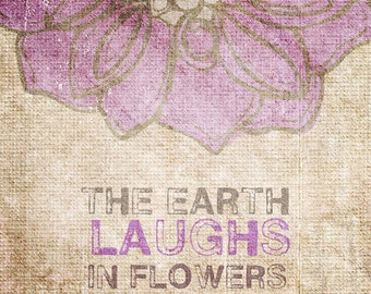 The Earth Laughs in Flowers- Beautifully textured cotton canvas art print. Order as an 8x10 11x14 or 16x20 size.