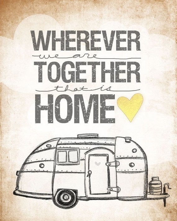 Airstream edition- wherever we are together