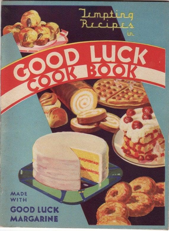 Vintage Cookbook 1930s Good Luck Margarine Cook Book