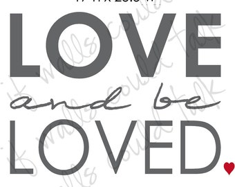 LOVE and be LOVED vinyl decal