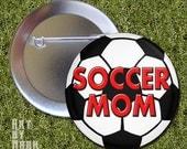 Soccer Mom  - Pinback Button