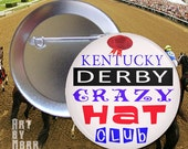 Kentucky Derby Crazy Hat Club  The Button  Pinback Button