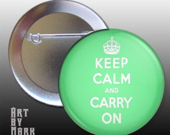 Green Keep Calm and Carry On  Pinback Button