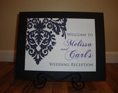 Custom Signs - Weddings Birthdays Ceremony Reception Party