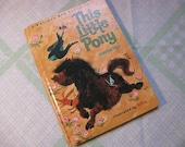 Vintage Children's Whitman BIG Tell-a-Tale BOOK-- This Little Pony