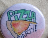 Pizza Party pinback button