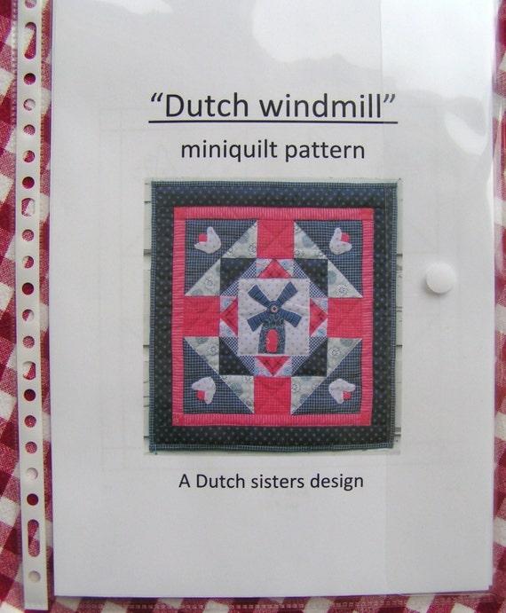 Mini Quilt Pattern Dutch Windmill