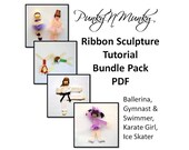 Ribbon Sculpture Tutorial Pack Ballerina, Ice Skater, Karate Girl, Gymnast and Swimmer. INSTANT DOWNLOAD