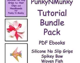Hair Accessories Tutorials Spikey Bow, Woven Fish, Silicone No Slip Grips Bundle Pack INSTANT DOWNLOAD