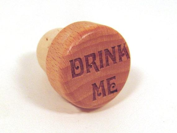 Engraved Wood Wine Bottle Stopper - Drink Me