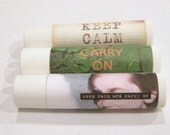 Three Vegan Lip Balms -- Keep Calm and Carry On -- Your Choice of Flavors