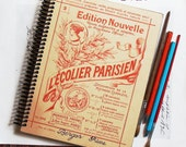 Recycled Vintage Journals - Antique L'Ecolier Parisien - A OOAK Vintage Sketchbook Made from an Antique French Art Instruction Booklet