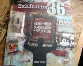 Exhibition 36 Mixed Media Demonstrations and Explorations book