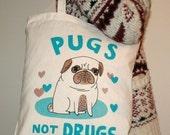 Pugs Not Drugs tote bag ORIGINAL