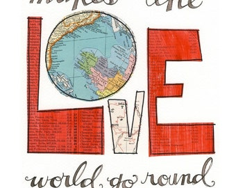 Love makes ...giclee print