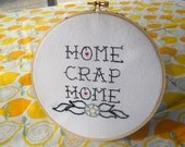 """Hand Embroidered Hoop Sailor Jerry - Rockabilly Tattoo Lettering """"Home Crap Home"""" with Flower and Hearts"""