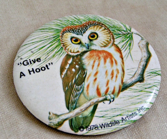 1978 Give A Hoot Badge