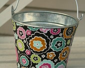 Fabric wrapped galvanized tin bucket 4.5 H X 5.5 D