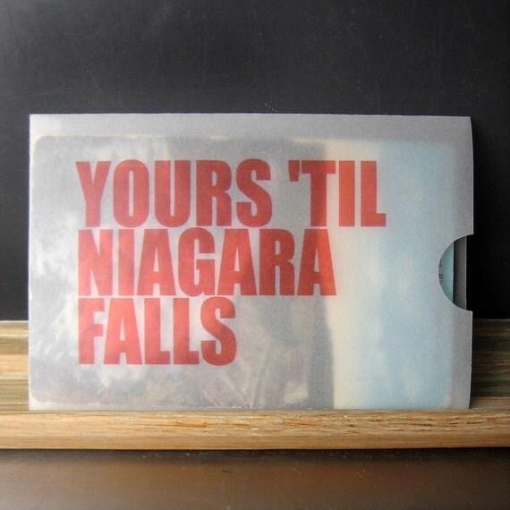 Yours Til Niagara Falls