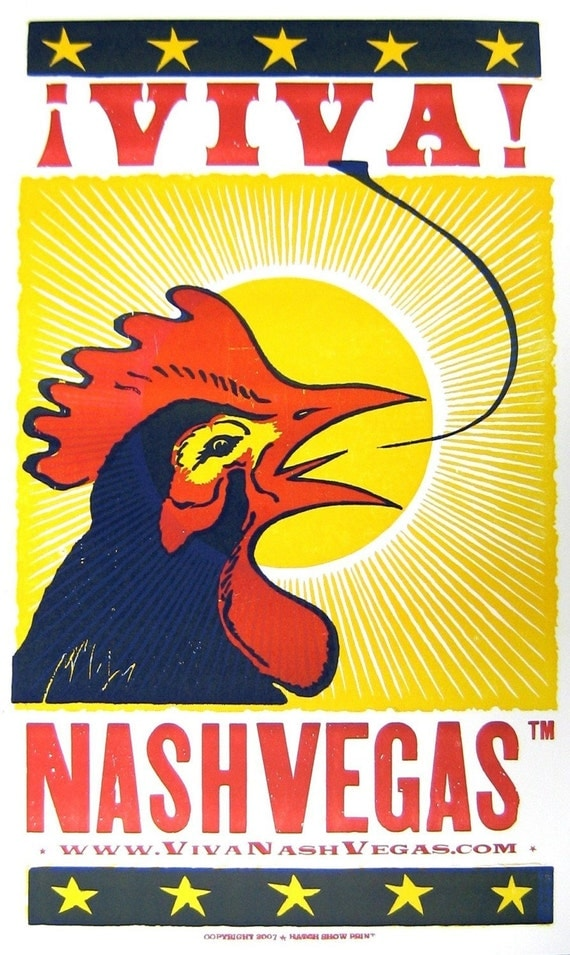 VIVA NASHVEGAS TM Crowing Rooster LetterPress Poster by Hatch Show Print, Nashville