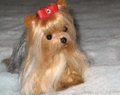 Needle Felted Yorkie / Felt  Miniature of your dog by Fiber Artist GERRY  Fully Poseable