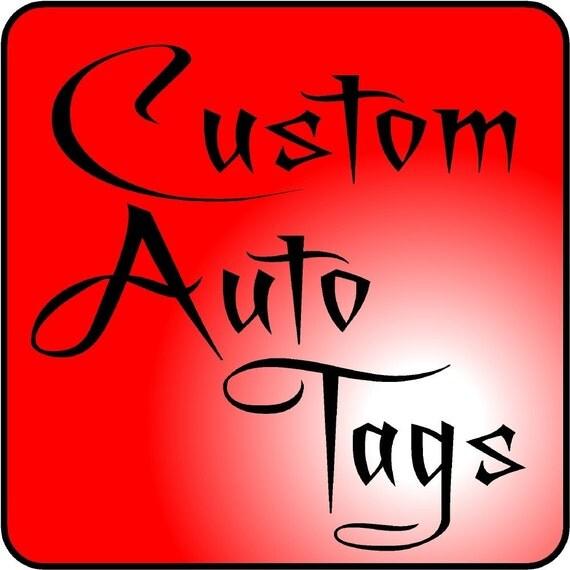 Custom Auto Tags - Free Shipping