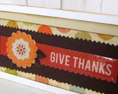 Thanksgiving Greeting Card 3 x 6- Give Thanks