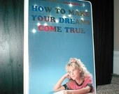 How to Make Your Dreams Come True Cassette Tapes