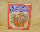 Cross Stitch from a Country Garden vintage book of beautiful cross stitch patterns in New Condition