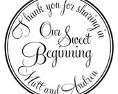 Thank you for sharing in our sweet beginning CUSTOM RUBBER STAMP 3 inches