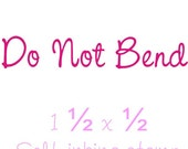 Do Not Bend rubber stamp self inking custom business stamps