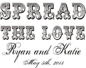 Spread the love custom rubber stamp great for DIY wedding favors 3 inch --5505