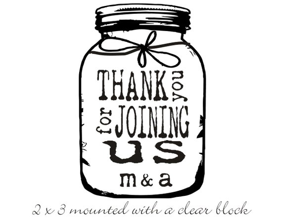 Mason Jar Thank you rubber stamp for DIY personalized wedding favors and tags 2 x 3 --5452