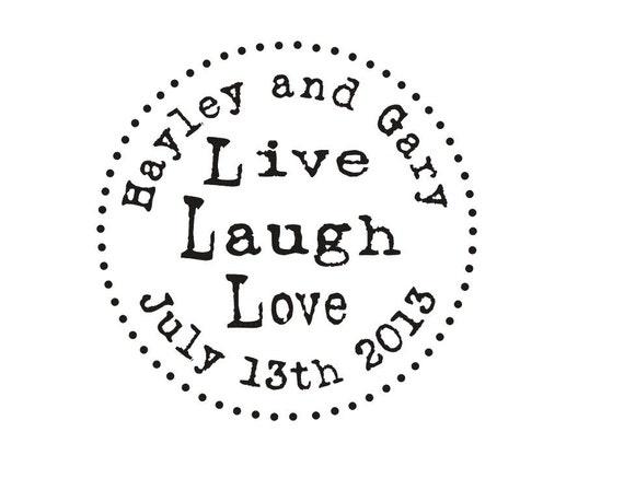 DIY Wedding Favor Rubber Stamp Live Laugh Love Custom